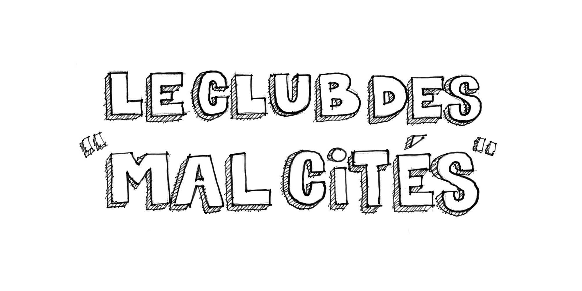 Le club des mal cités